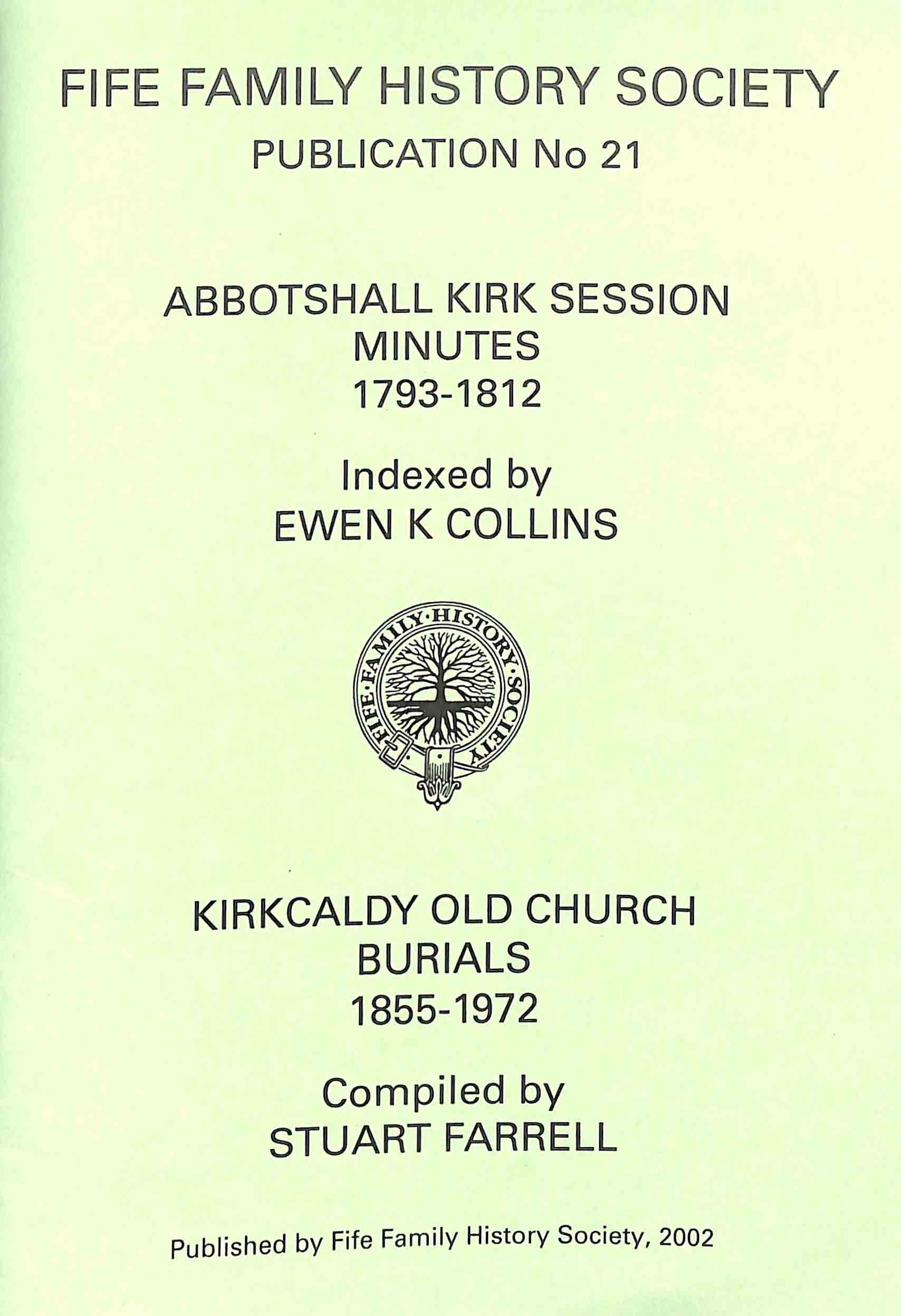 Publication No 21, Abbotshall Kirk Sessions