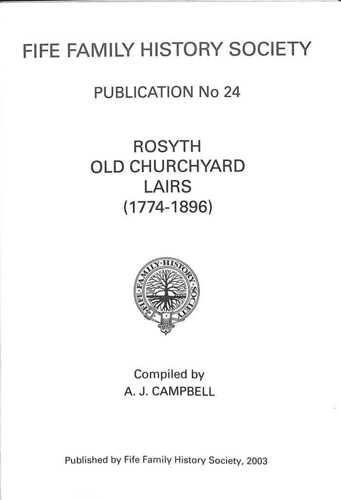 Publication No 24, Rosyth Old Churchyard 1774- 1896