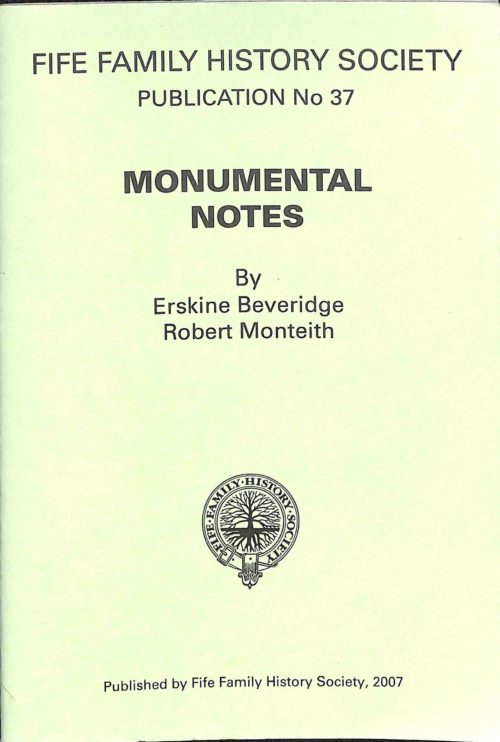 Publication No 37, Monumental notes