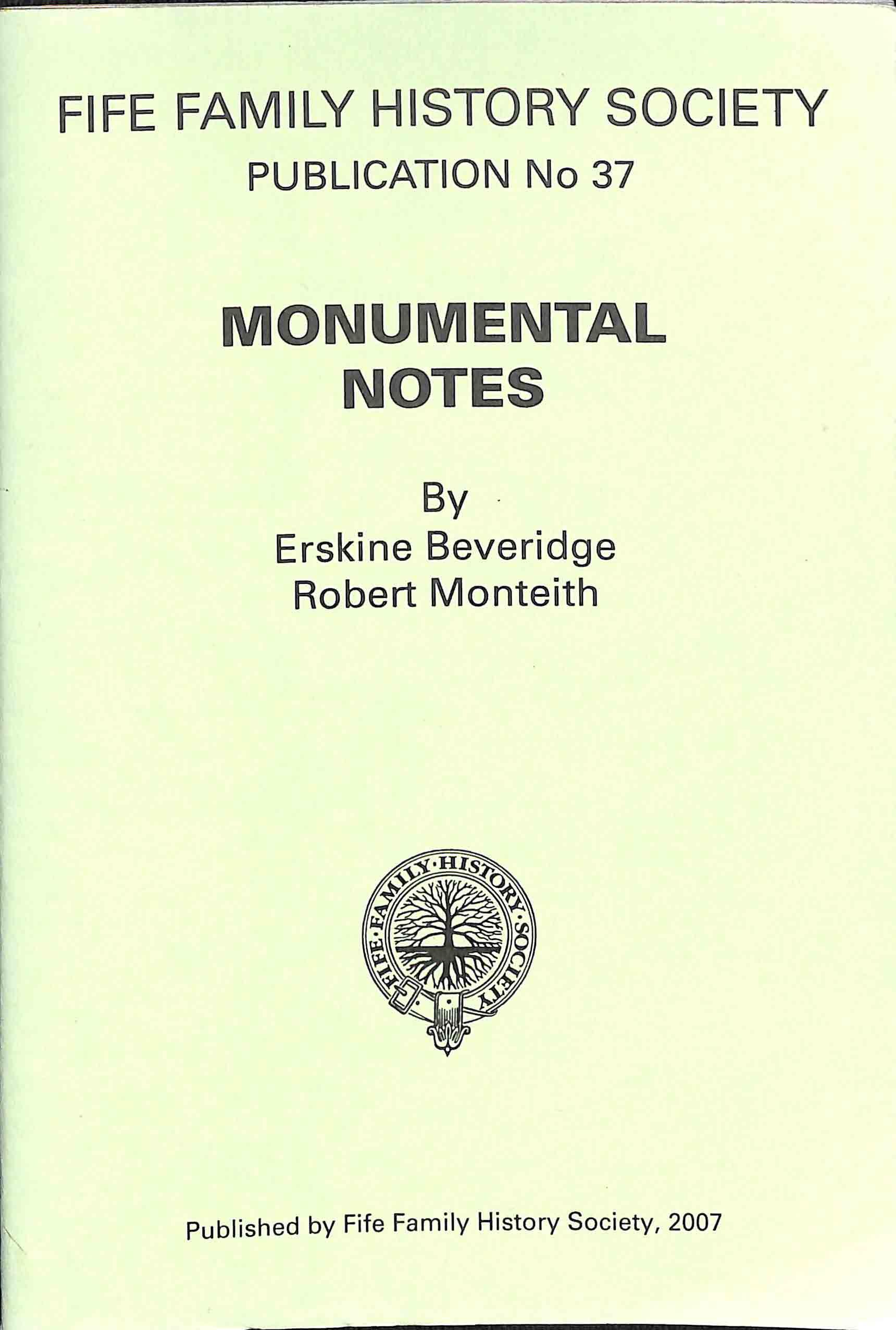 Publication No 37, Monumental notes