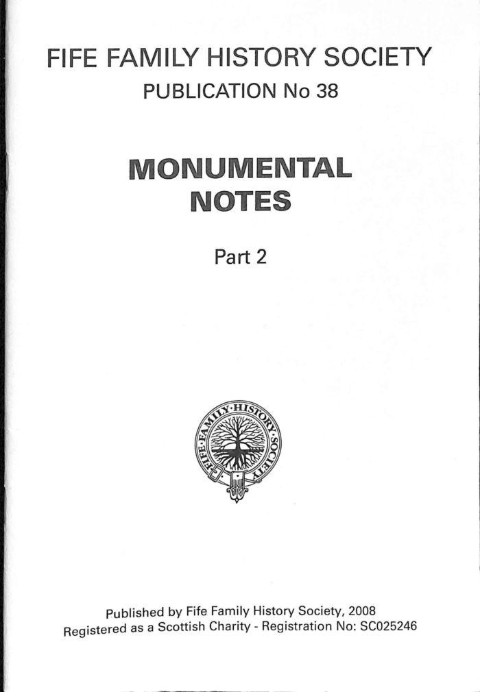 Publication No38, Monumental Notes Part 2
