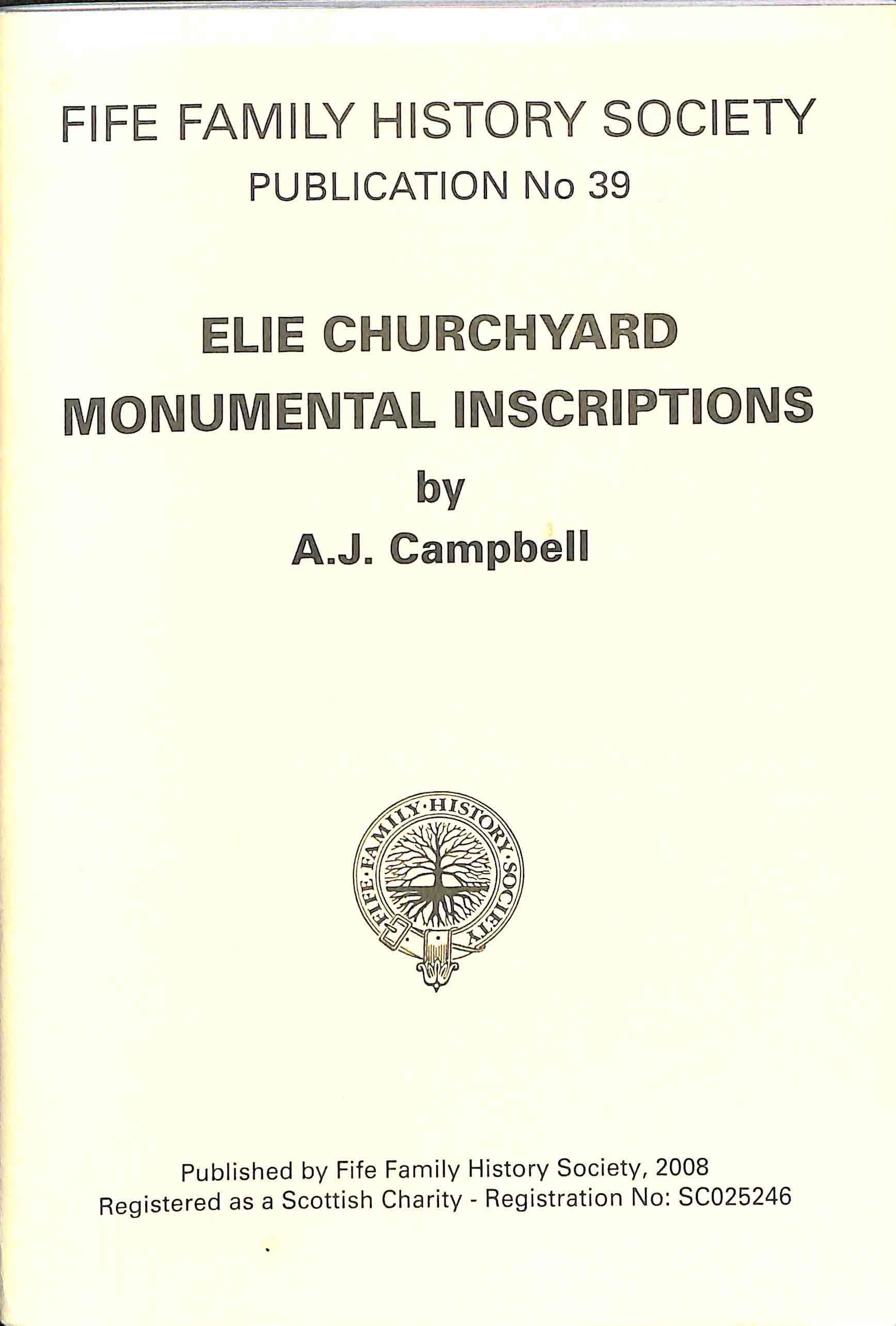 Publication No 39, Elie Churchyard Monumental Inscriptions